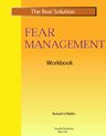 Real Solution Fear Management Workbook